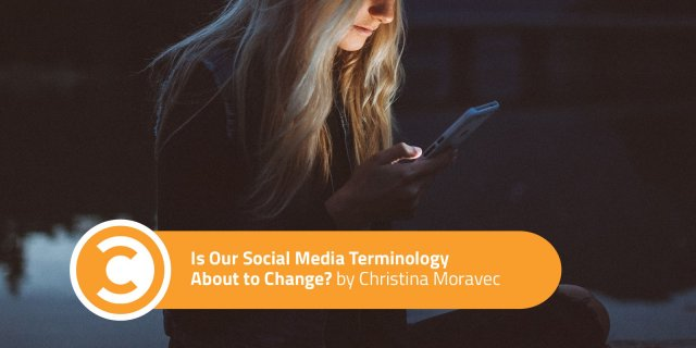 Is-Our-Social-Media-Terminology-About-to-Change-tridence